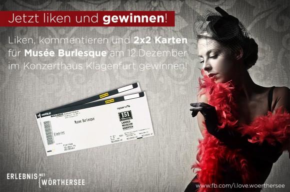 Auf Facebook mitmachen und Tickets für  Musée Burlesque (Konzerthaus, Klagenfurt)  gewinnen!